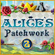 Help Alice become the queen in a new patchwork!