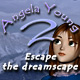 Help Angela Young escape the Dreamscape!