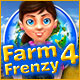 Farming has never been more fun than in Farm Frenzy 4!
