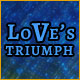 Will Love Triumph?