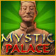Get a taste of the Mystic Palace!