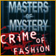 Hunt a killer loose in New York`s fashion world.