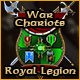 Lead the royal legion of war chariots!